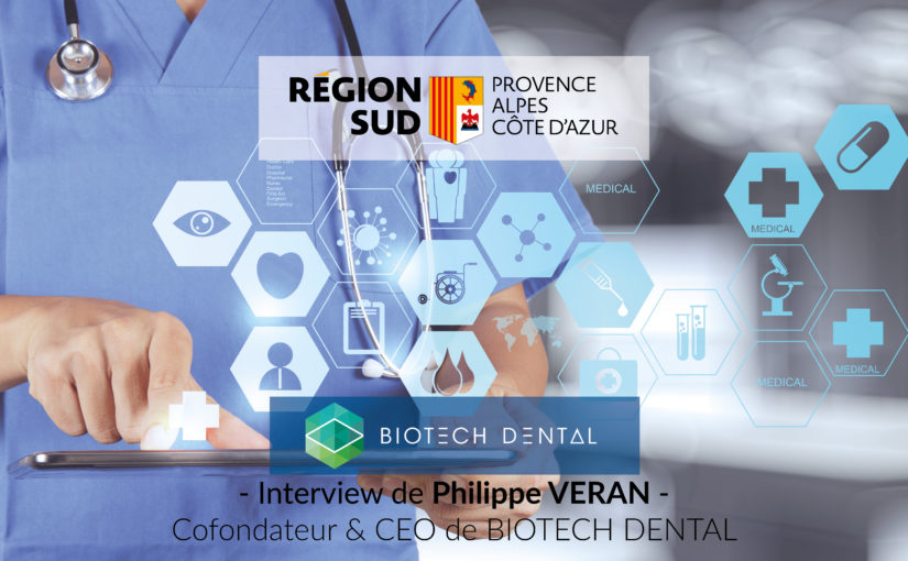 Les ambitions internationales de Philippe VERAN pour Biotech Dental