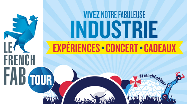 FRENCH FAB TOUR: DISCOVER THE NEW FACE OF INDUSTRY