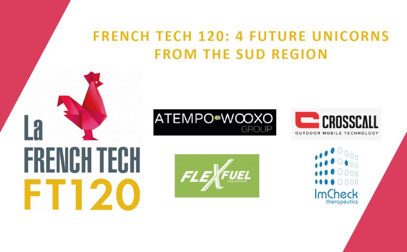 French Tech 120: 4 Future Unicorns from the Sud region