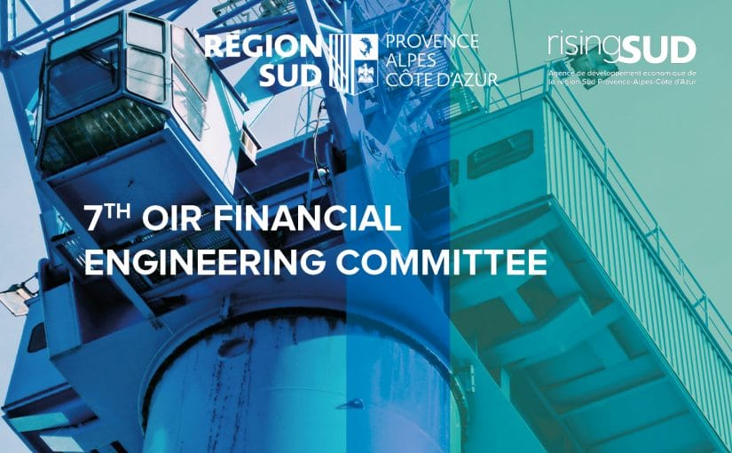 7th OIR FINANCIAL ENGINEERING COMMITTEE: a groundbreaking edition to present major projects and key companies in strategic sectors!